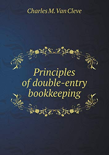 9785518476332: Principles of Double-Entry Bookkeeping