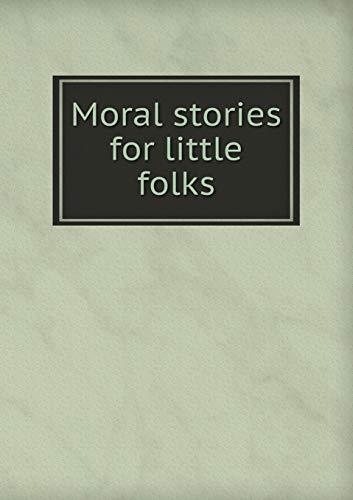 9785518476561: Moral Stories for Little Folks