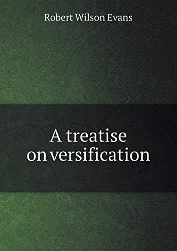 9785518479050: A Treatise on Versification