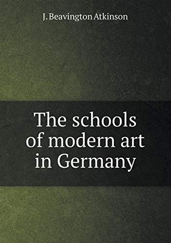 9785518479234: The Schools of Modern Art in Germany