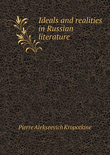 9785518482609: Ideals and Realities in Russian Literature