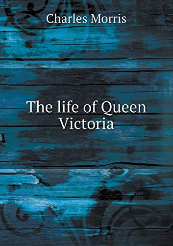 9785518487772: The Life of Queen Victoria