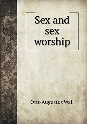 9785518489523: Sex and Sex Worship