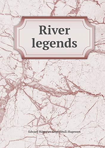 9785518492943: River Legends