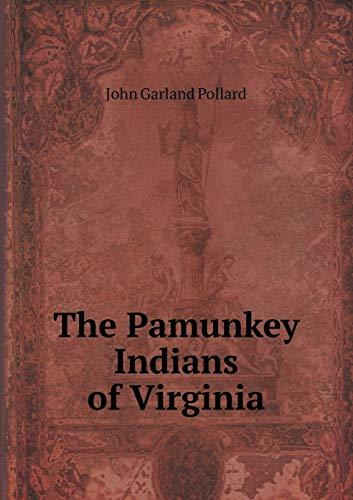 9785518494510: The Pamunkey Indians of Virginia