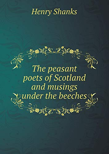 9785518495753: The peasant poets of Scotland and musings under the beeches