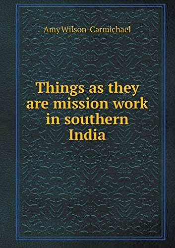 9785518499683: Things as They Are Mission Work in Southern India