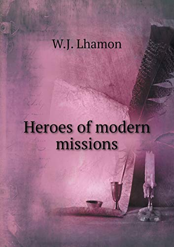 9785518502994: Heroes of modern missions