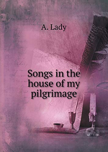9785518505414: Songs in the house of my pilgrimage