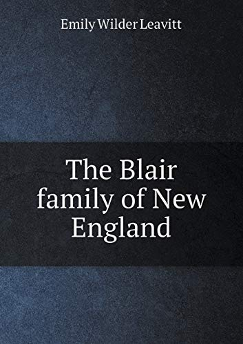 9785518512870: The Blair family of New England