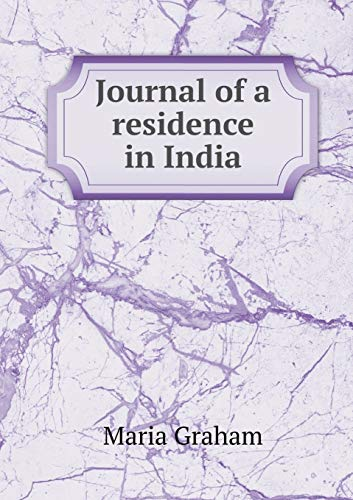 9785518515239: Journal of a residence in India