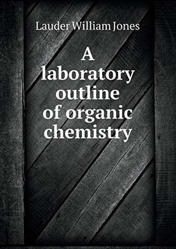 9785518517844: A laboratory outline of organic chemistry