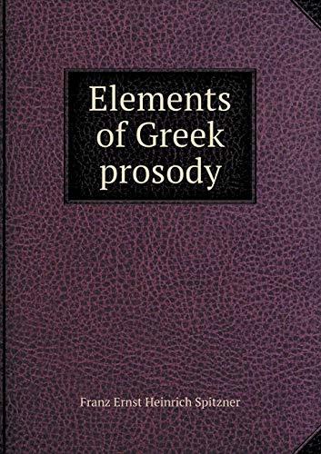9785518517905: Elements of Greek prosody