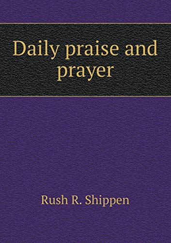 9785518524620: Daily praise and prayer