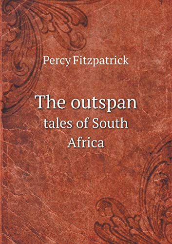 9785518526983: The outspan tales of South Africa