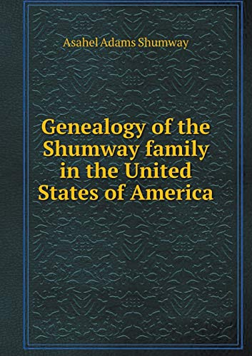 9785518533905: Genealogy of the Shumway family in the United States of America