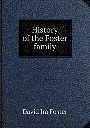 9785518534117: History of the Foster family