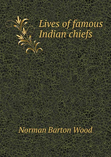 9785518535046: Lives of famous Indian chiefs
