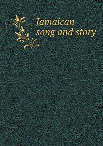 9785518536357: Jamaican song and story