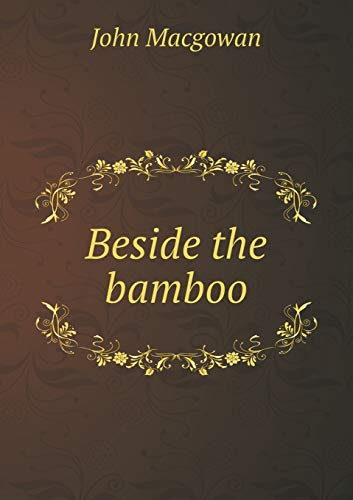 9785518537378: Beside the bamboo