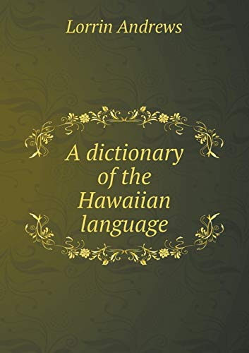 9785518540705: A Dictionary of the Hawaiian Language