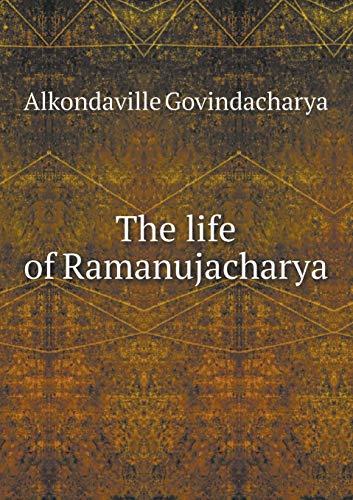 9785518542938: The life of Ramanujacharya
