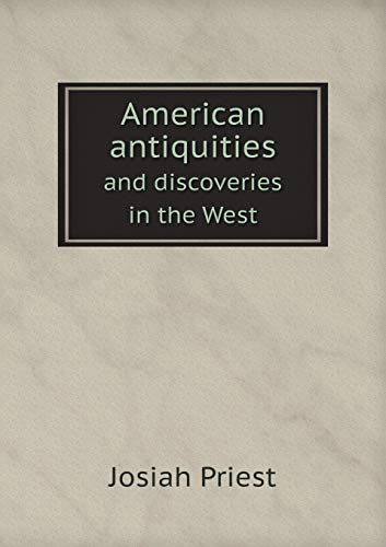 9785518546998: American antiquities and discoveries in the West