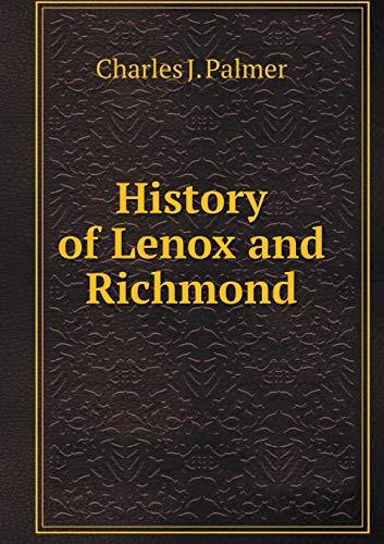 9785518547759: History of Lenox and Richmond
