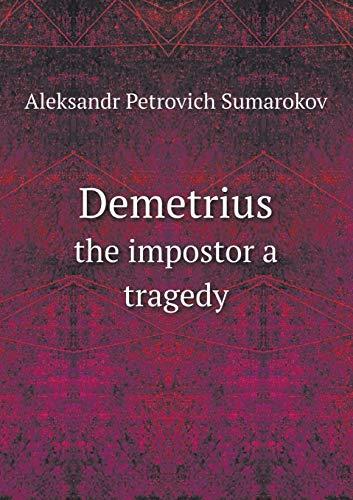 9785518548190: Demetrius the impostor a tragedy