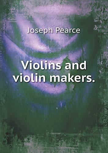9785518554023: Violins and Violin Makers