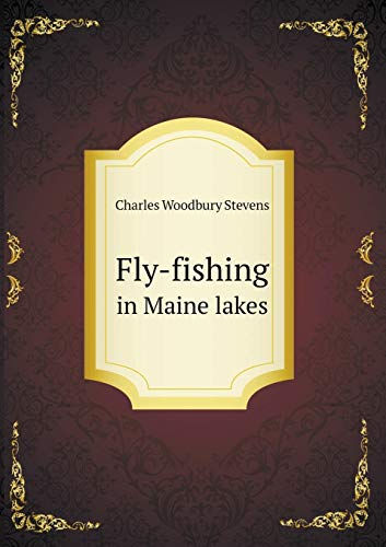 9785518567269: Fly-fishing in Maine lakes