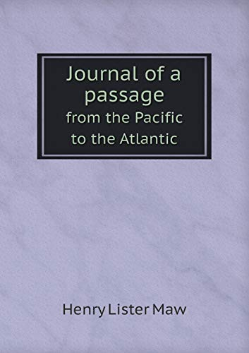9785518569393: Journal of a passage from the Pacific to the Atlantic