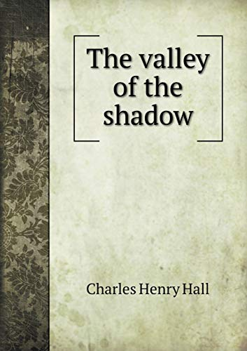 9785518569423: The valley of the shadow