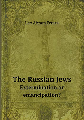 9785518570009: The Russian Jews Extermination or Emancipation?