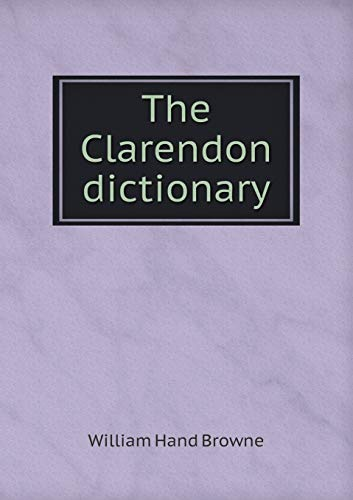 9785518572515: The Clarendon dictionary