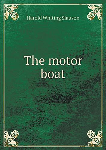 9785518575813: The motor boat