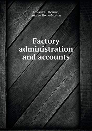 9785518578906: Factory administration and accounts