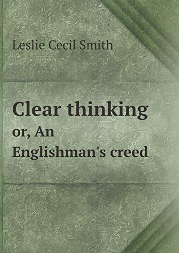 9785518583429: Clear thinking or, An Englishman's creed