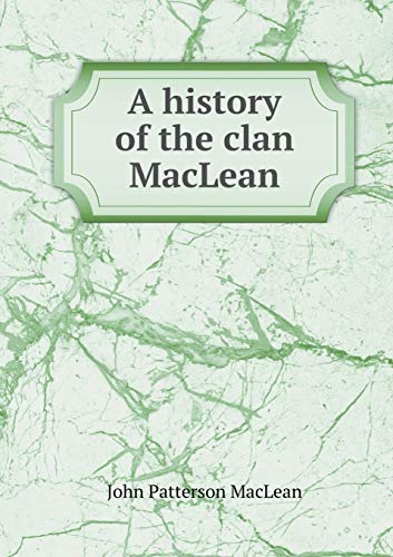 9785518584945: A history of the clan MacLean