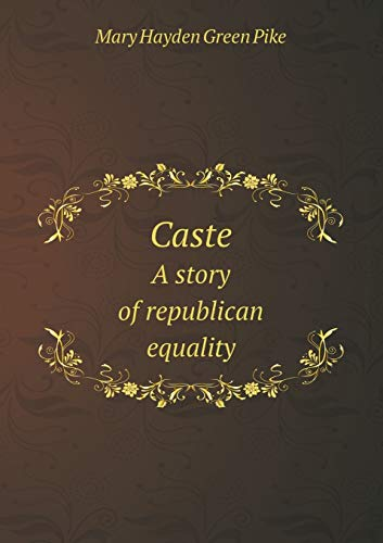 9785518590052: Caste A story of republican equality