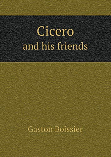 9785518595309: Cicero and his friends