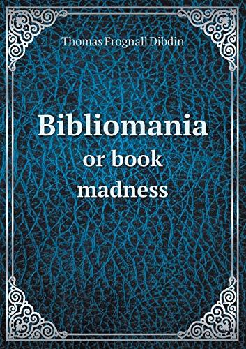 9785518617902: Bibliomania or book madness
