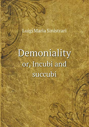 9785518618381: Demoniality or, Incubi and succubi