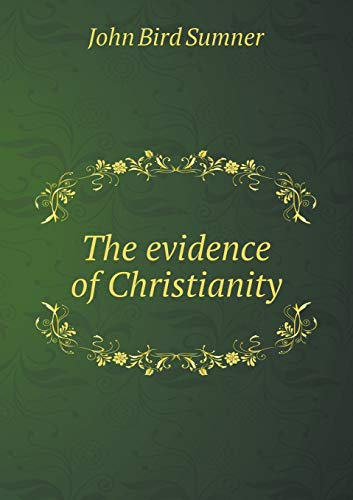 9785518622067: The evidence of Christianity
