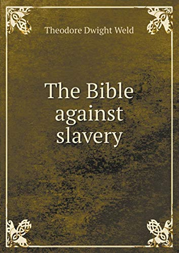 9785518623392: The Bible against slavery