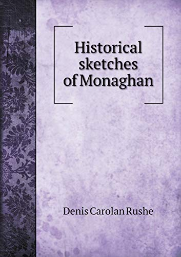 9785518624160: Historical sketches of Monaghan