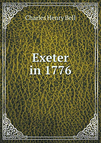 9785518628915: Exeter in 1776