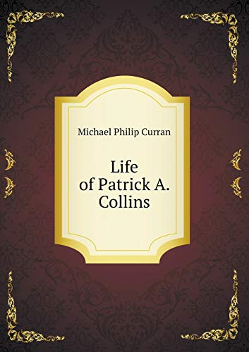 9785518630635: Life of Patrick A. Collins
