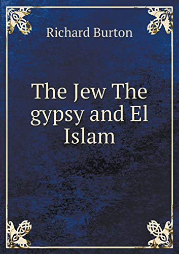 9785518632295: The Jew The gypsy and El Islam