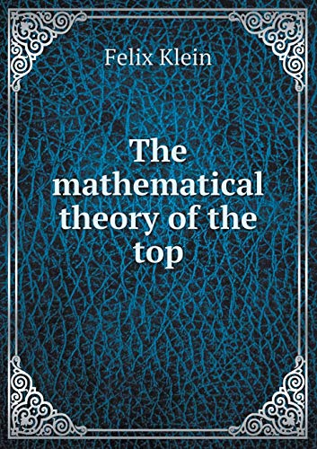 9785518632769: The Mathematical Theory of the Top